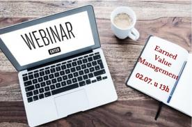 * FREE WEBINAR * EARNED VALUE MANAGEMENT *